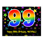 [ Thumbnail: 99th Birthday: Fun Stars Pattern, Rainbow 99, Name Postcard ]