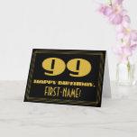 "[ Thumbnail: 99th Birthday: Name + Art Deco Inspired Look ""99"" Card ]"