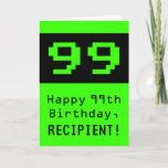"""[ Thumbnail: 99th Birthday: Nerdy / Geeky Style """"99"""" and Name Card ]"""