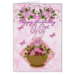 99th Birthday Special Lady, Roses And Flowers - 99 Greeting Card