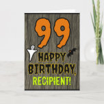 [ Thumbnail: 99th Birthday: Spooky Halloween Theme, Custom Name Card ]