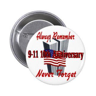 9-11 10 Anniversary Commemorative Pinback Button