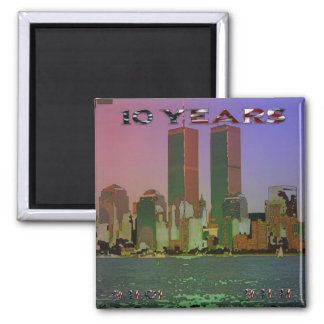 9/11 10 Years Magnets