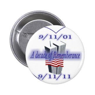 9-11 10th Anniversary Remembrance Pinback Button