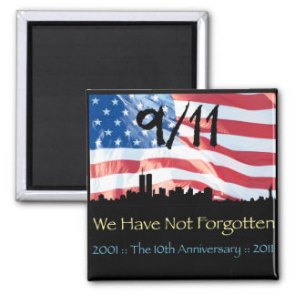 9/11 10th Anniversary WTC and the Flag 2 Inch Square Magnet