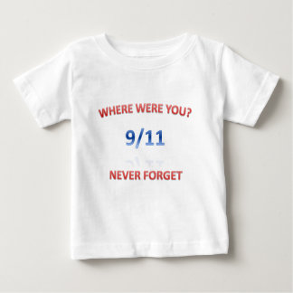 9/11/2001 BABY T-Shirt