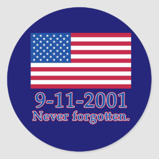 9-11-2001 Never Forgotten Tshirts, Buttons Classic Round Sticker