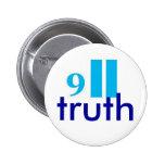 9-11 botón-insignia de la verdad pins