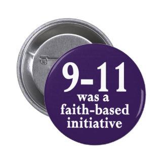 9-11 era un botón preliminar Fe-Basado Pin Redondo De 2 Pulgadas
