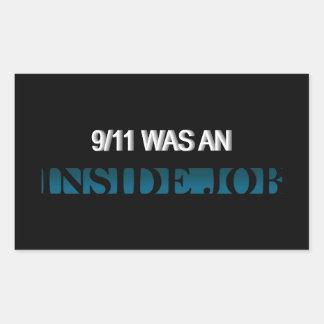 9/11 era un trabajo interior pegatina rectangular