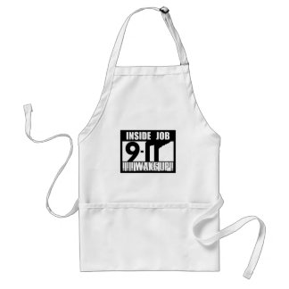 9-11 INSIDE JOB WAKE UP - 911 truth, truther Adult Apron