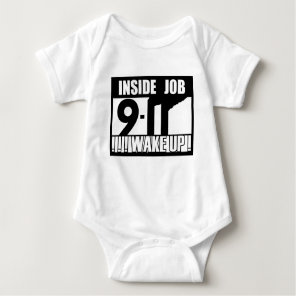 9-11 INSIDE JOB WAKE UP - 911 truth, truther Baby Bodysuit