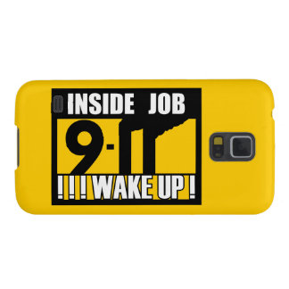 9-11 INSIDE JOB WAKE UP - 911 truth, truther Galaxy S5 Covers