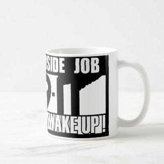 9-11 INSIDE JOB WAKE UP - 911 truth, truther Classic White Coffee Mug