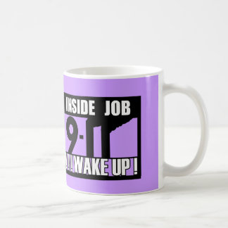9-11 INSIDE JOB WAKE UP - 911 truth, truther Coffee Mug