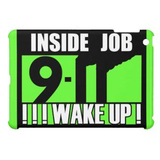 9-11 INSIDE JOB WAKE UP - 911 truth, truther iPad Mini Case