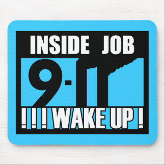 9-11 INSIDE JOB WAKE UP - 911 truth, truther Mouse Pad