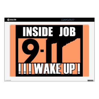 """9-11 INSIDE JOB WAKE UP - 911 truth, truther Skin For 17"""" Laptop"""