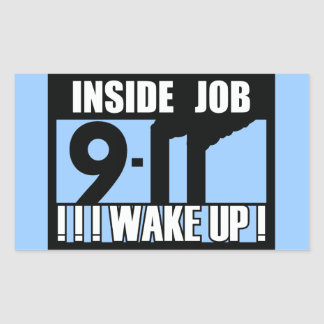 9-11 INSIDE JOB WAKE UP - 911 truth, truther Stickers