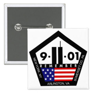 9 11 Never Forget, Always Remember Pinback Button