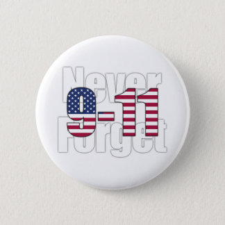 9-11 Never Forget Button