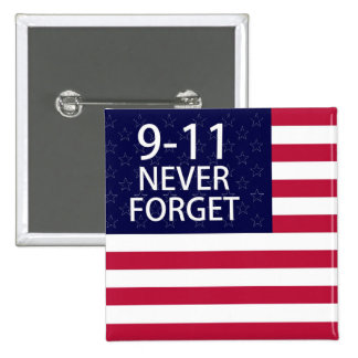 9-11 never forget pinback button