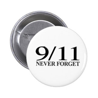 9/11 Never Forget Pinback Button