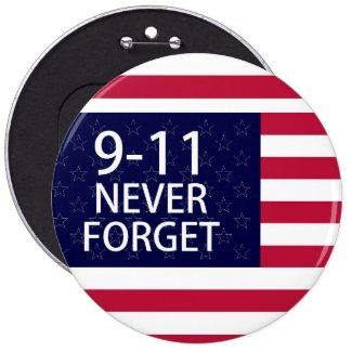 9-11 never forget pinback buttons
