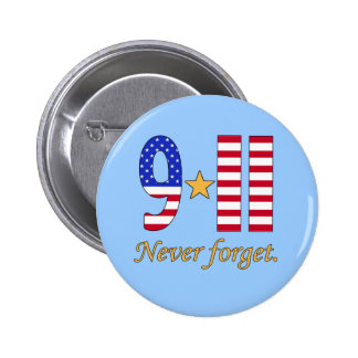 9-11 Never Forget Products Pinback Button