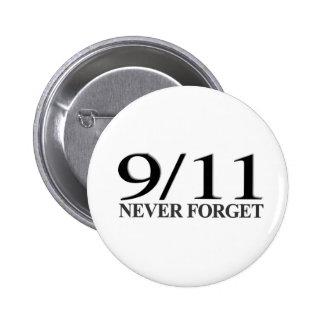 9/11 nunca olvide pin redondo de 2 pulgadas