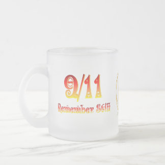 9/11 -Remember Still 10 Oz Frosted Glass Coffee Mug