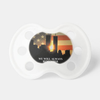 9-11 remember - We will never forget Pacifier