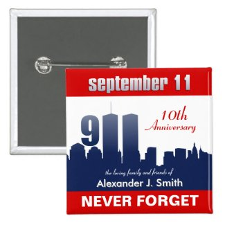 9/11 September 11 Personalized In Memory of Pins