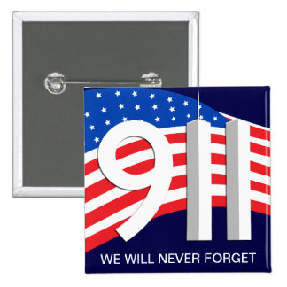 9/11 - September 11th - We Will Never Forget Pins