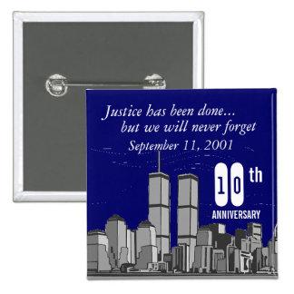 9-11 Tenth Anniversary Pinback Button