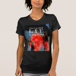 9/11: The Greatest Lie Ever Told Tees