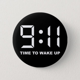 9:11 Time to wake up Pinback Button