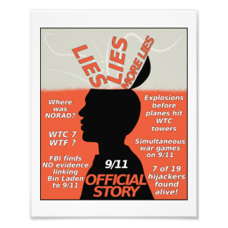 9-11 Truth Official Story Lies Photo Print