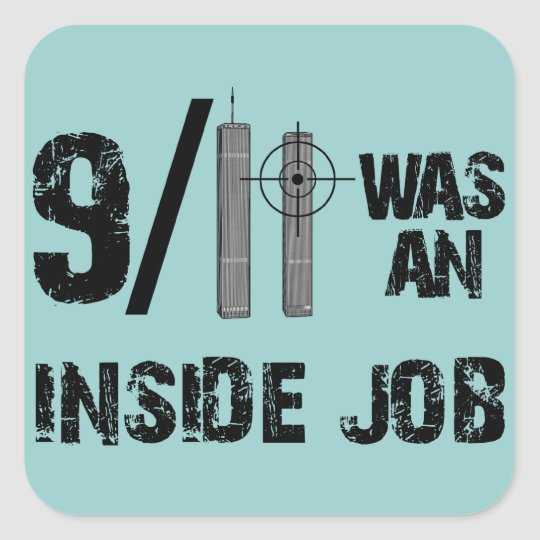 9-11 Truth Official Story Lies Square Sticker
