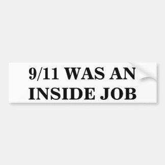 9/11 WAS AN INSIDE JOB BUMPER STICKER