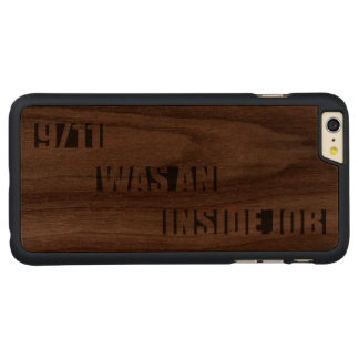 9/11 was an inside job carved walnut iPhone 6 plus case