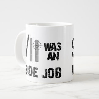 9/11 was an Inside Job Giant Coffee Mug