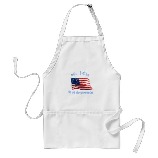 9-11 We Will Always Remember Adult Apron