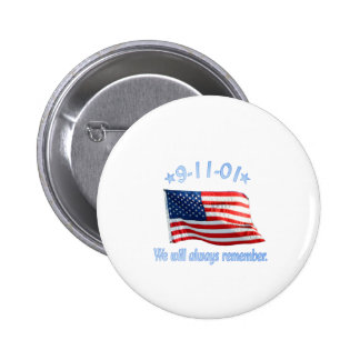 9-11 We Will Always Remember Pinback Button