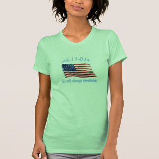 9-11 We Will Always Remember T Shirt