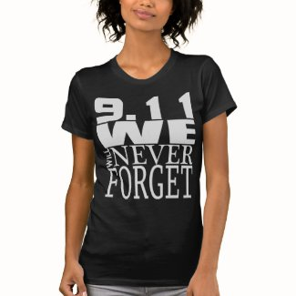 9.11 We Will Never Forget T-shirt