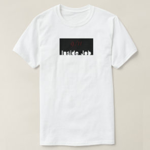 9/11 window Inside Job T-Shirt