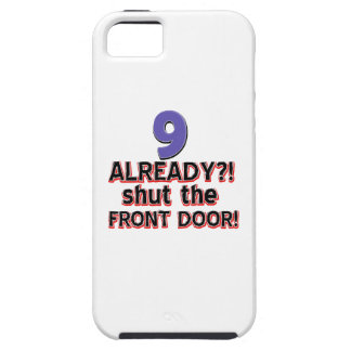 9 already? Shut the front door Cover For iPhone 5/5S