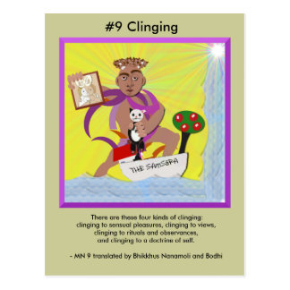 #9 Clinging - from Dependent Arising Postcard