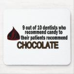 9 fuera del dentista 10 recomiende el chocolate alfombrilla de raton